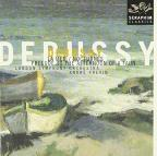 Debussy: La Mer; Nocturnes; Prelude to the Afternoon of a Faun