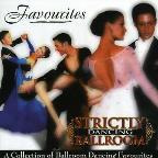 Strictly Ballroom Dancing-Favourites