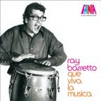 Essential Ray Barretto: A Man and His Music