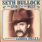 Seth Bullock: The Spirit Of The West