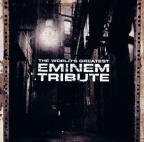 World's Greatest Tribute to Eminem