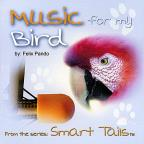 Music For My bird