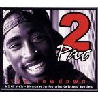 2 Pac - The Lowdown Unauthorized