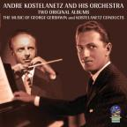 Music of George Gershwin/Kostelanetz Conducts