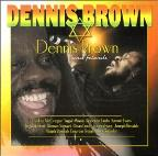 Dennis Brown and Friends