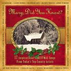 Mary, Did You Know?: 17 Inspirational Christmas Songs From Today's Top Country Artists