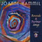 Joanne Hammil Rounds & Partner Songs Vol 2