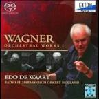 Wagner: Orchestral Works, Vol. 1