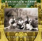 Hawaiian Rainbow: Hawaiian Music on Edison Records: The Edison Collection