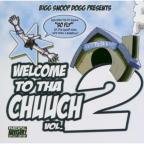 Welcome To Tha Chuuch Vol 2