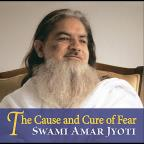 Cause & Cure Of Fear