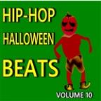 Hip-Hop Halloween Beats, Vol. 10