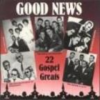 Good News: 22 Gospel Greats