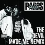 Devil Made Me Remix