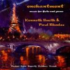Enchantment: Music for Flute &amp; Piano