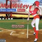 Mo Wiley - Major League Ballin