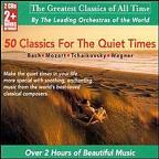 Greatest Classics of All Time - Classics for Quiet Times