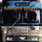 16 Great Southern Gospel Classics, Vol. 6