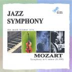 Jazz Symphony/Mozart Symphony In G Minor, No. 40