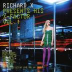 Richard X Presents His X - Factor, Vol. 1