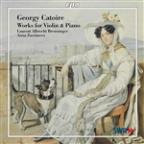 Georgy Catoire: Works for Violin &amp; Piano