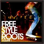 Freestyle Roots, Vol. 1