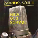 Daxwood Soul II: New Old School