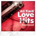All Time Love Hits