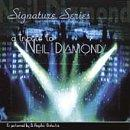 Signature Series: A Tribute To Neil Diamond