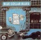 Blue Collar Blues