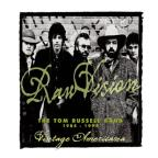 Raw Vision: The Tom Russell Band 1984-1994