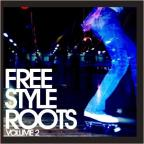 Freestyle Roots, Vol. 2
