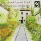 Great Spanish Pianists: The Original Piano Roll Recordings