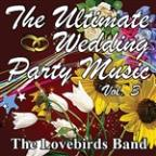 Ultimate Wedding Party Music Vol. 3