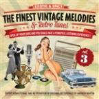 Finest Vintage Melodies & Retro Tunes Vol. 3