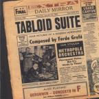 Ferde Grofe: Tabloid Suite; Gershwin: Concerto in F