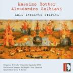 Massimo Botter: Les Algues; Sheet of Sounds; Alessandro Solbiatti: Sette Pezzi, O vere beata nox