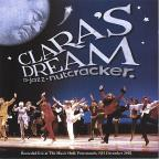 Clara's Dream A Jazz Nutcracker