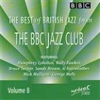 Best of British Jazz from the BBC Jazz Club, Vol. 8
