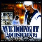 Wedoingit4ourselves Vol 3 (Streetz R Talking)