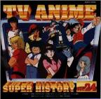 TV Anime History, Vol. 24
