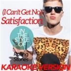 (I Can't Get No) Satisfaction (In The Style Of Rolling Stones) [karaoke Version] - Single