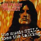 Best of the Joe Perry Project: The Music Still Does the Talking