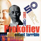 Prokofiev - Enfant Terrible - A 50th Anniversary Celebration