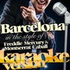 Barcelona (In The Style Of Freddie Mercury + Montserrat Caballé) [karaoke Version] - Single