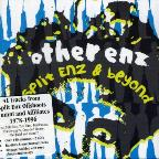 Other Enz: Split Enz & Beyond