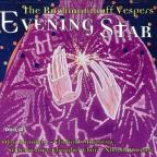 Evening Star: The Rachmaninov Vespers