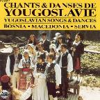 Songs & Dances Of Yugoslavia