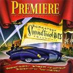 Premiere The Movie Magazine Presents The Greatest Soundtrack Hits Volume One