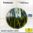Tristesse: Romantic Piano Music